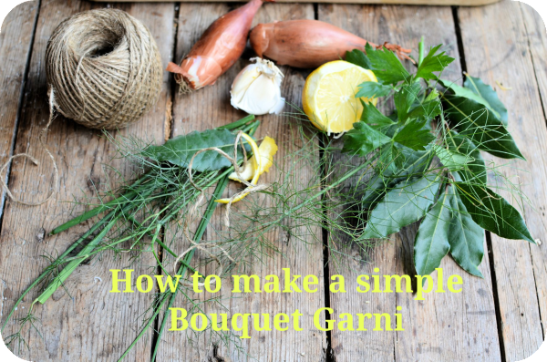 How to make a simple Bouquet Garni