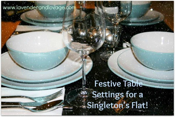 Christmas Jumper Day and a Birthday Girl's Festive Table Settings for a Singleton's Flat!