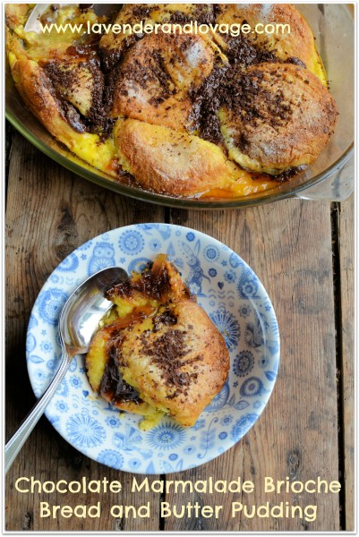 Brioche, Pancakes and Marmalade March! Chocolate Marmalade Brioche Bread and Butter Pudding