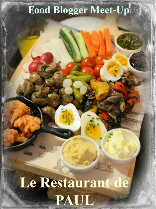 Food Bloggers Meeting at Le Restaurant de PAUL