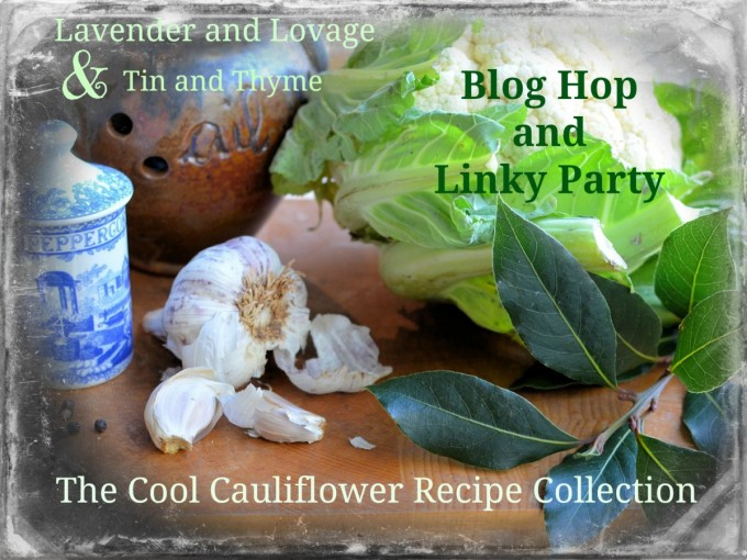 The Cool Cauliflower Recipe Collection: Linky Party and Blog Hop