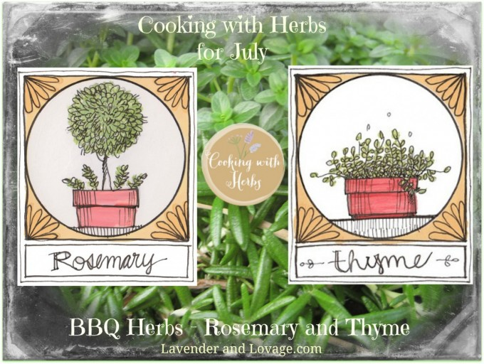 Cooking with Herbs for July: BBQ Herbs - Rosemary and Thyme