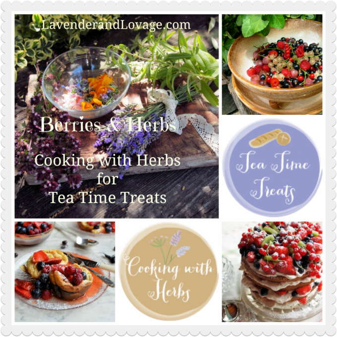 Cooking with Herbs for Tea Time Treats