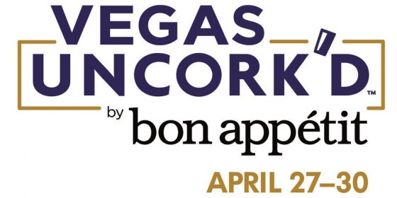 Vegas Uncork'd with bon appétit magazine 2017